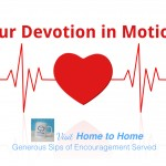 Our Devotion in Motion
