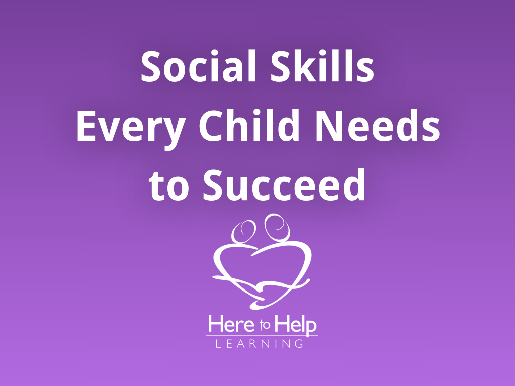 Social Skills Every Child Needs to Succeed