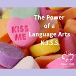Give your Child a Language Arts K.I.S.S. (Keep It Short and Simple)