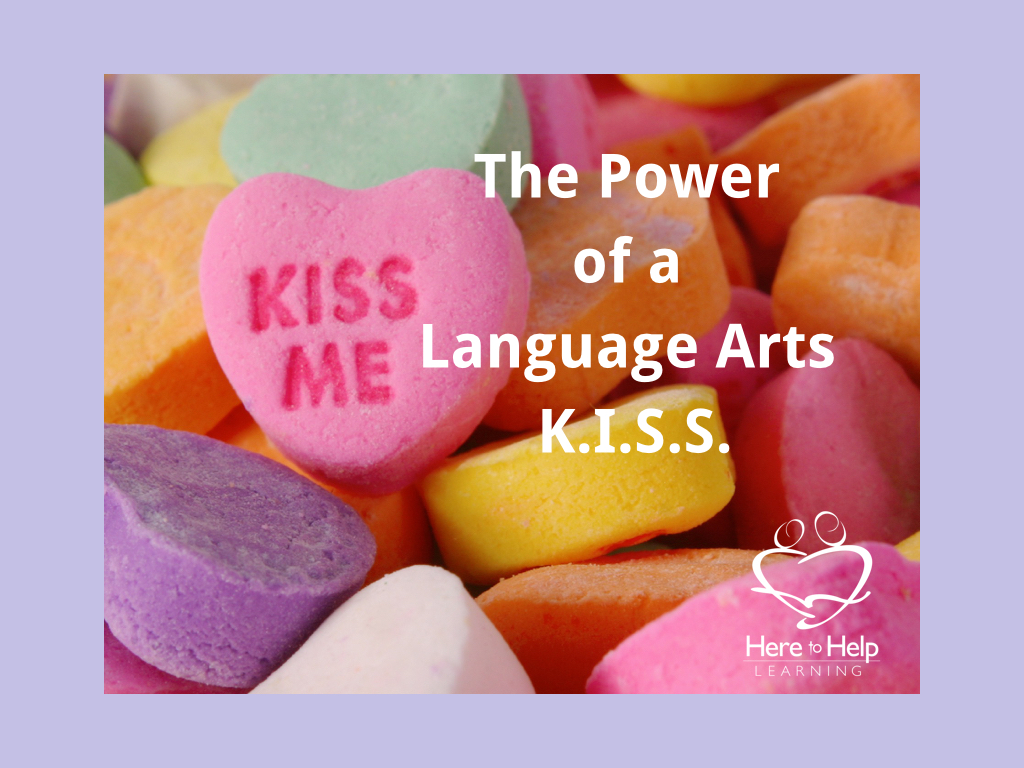 The Power of a Language Arts K.I.S.S.