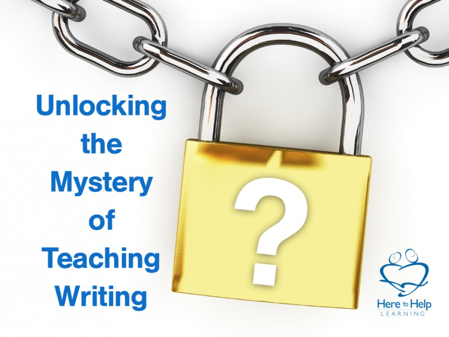 Unlocking the Mystery of Teaching Writing.002