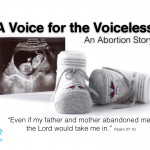 A Voice for the Voiceless: An Abortion Story