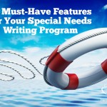 15 Must-Have Features for Your Special Needs Writing Program