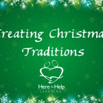 Creating Christmas Traditions
