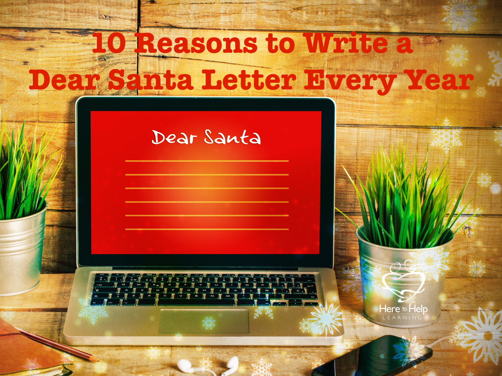 Reasons To Write A Dear Santa Letter Every Year