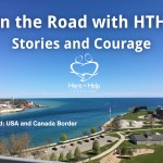 On the Road with HTHL: Stories and Courage