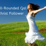 Well-Rounded Gal: Christ Follower