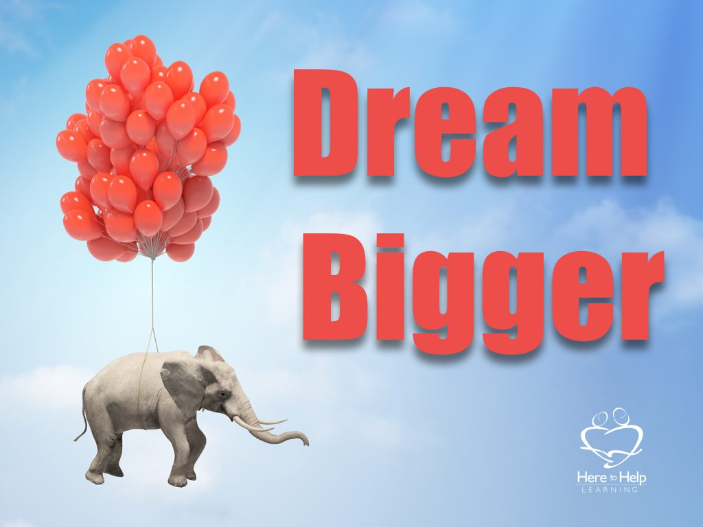 Dream Bigger.001