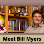 Meet Bill Myers