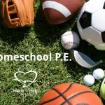 Homeschool PE Ideas