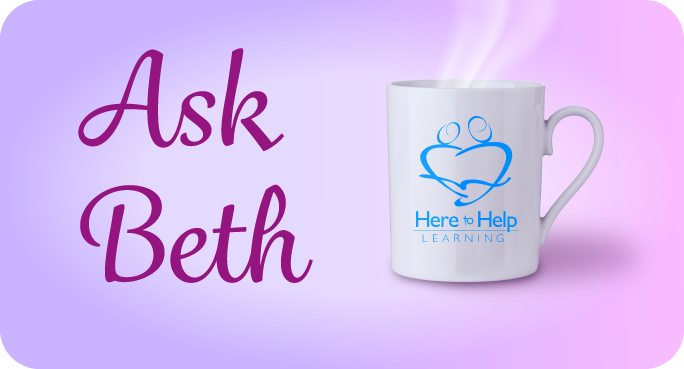 Ask-Beth Here to Help Learning