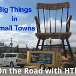 On the Road with HTHL: Big Things in Small Towns