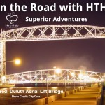 On the Road with HTHL: Superior Adventures