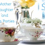 Mother, Daughter, and Tea Parties