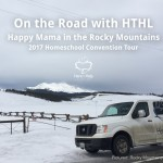 On the Road with HTHL: Happy Mama in the Rocky Mountains