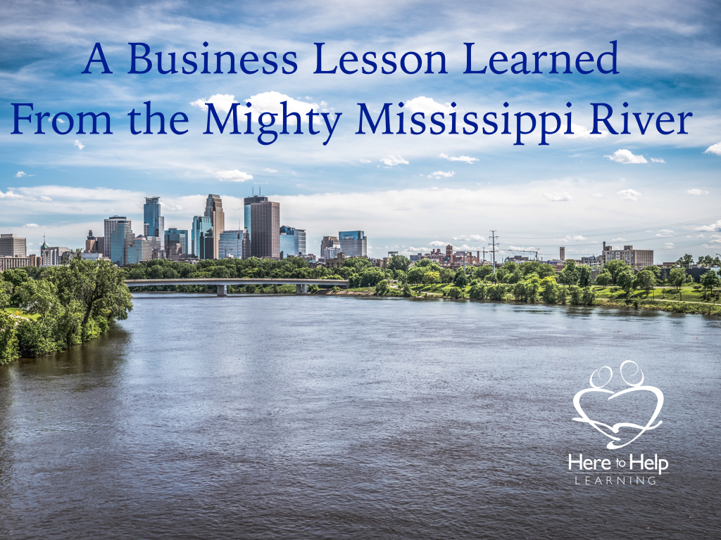 Business Lesson Learned From the Mighty Mississippi River.001